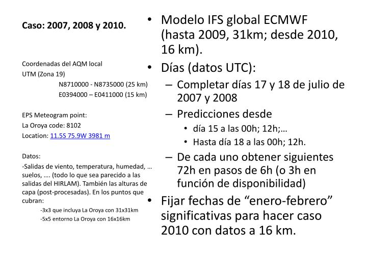 Caso: 2007, 2008 y 2010.