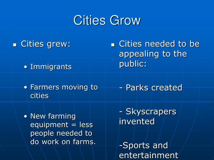 Cities grew: