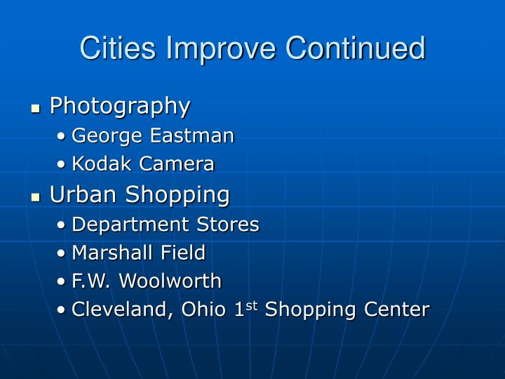 Cities Improve Continued