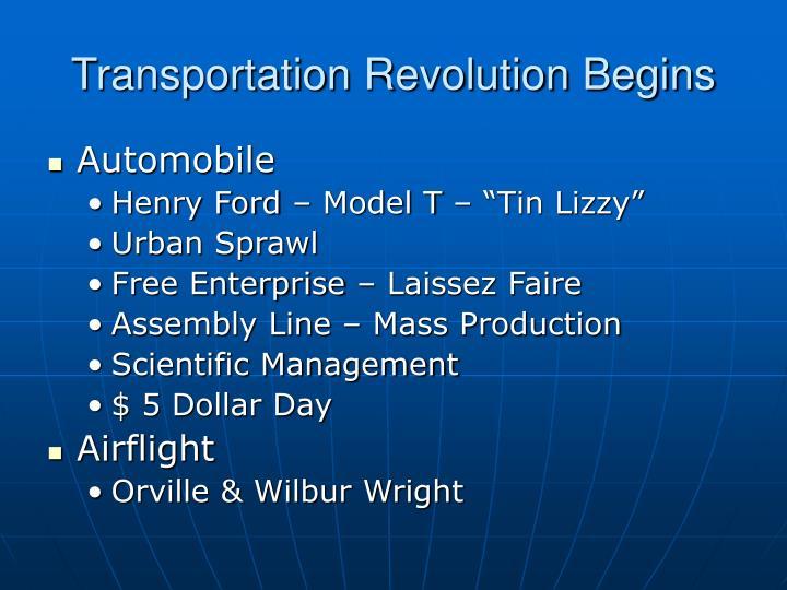 Transportation Revolution Begins