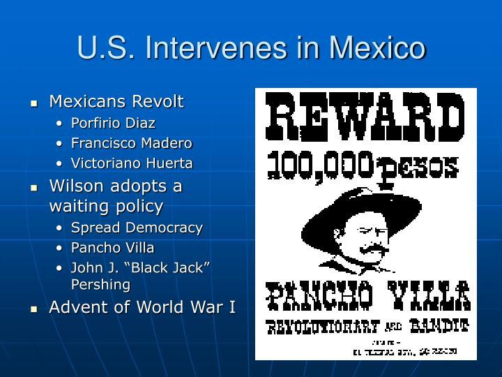 U.S. Intervenes in Mexico