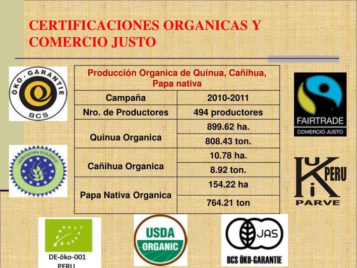 CERTIFICACIONES ORGANICAS Y COMERCIO JUSTO