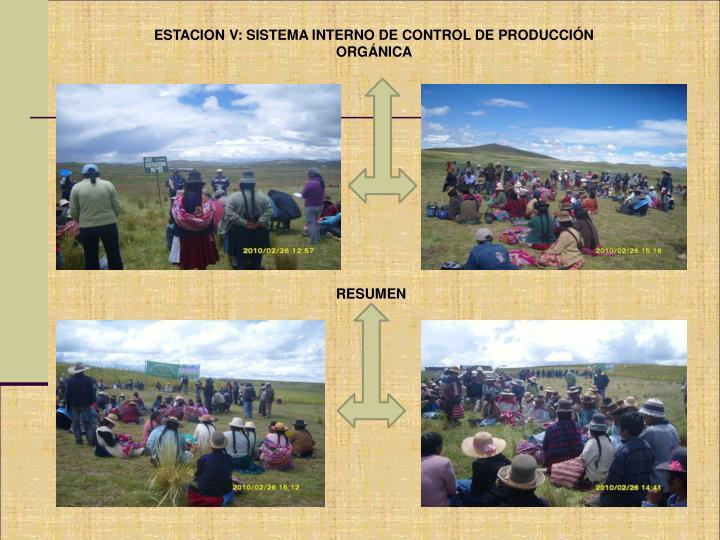 ESTACION V: SISTEMA INTERNO DE CONTROL DE PRODUCCIÓN ORGÁNICA