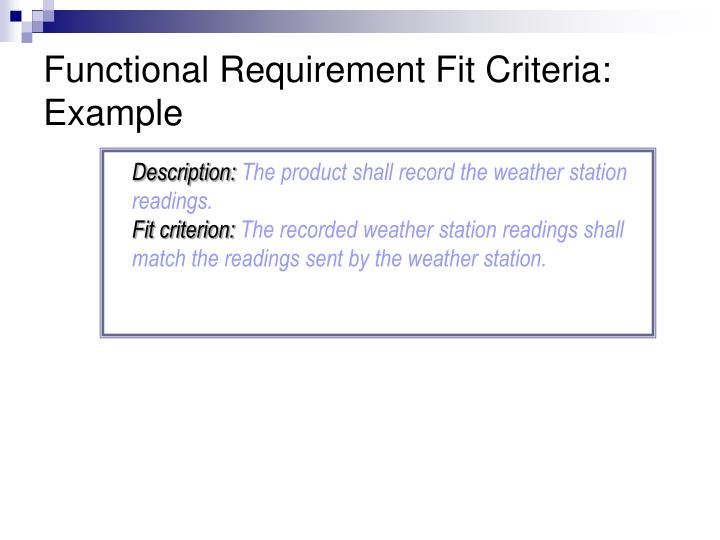 Functional Requirement Fit Criteria: Example