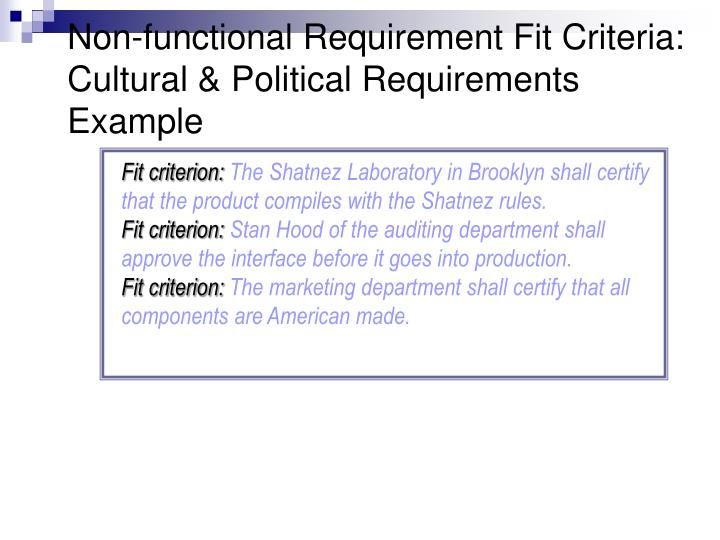 Non-functional Requirement Fit Criteria: Cultural & Political Requirements Example