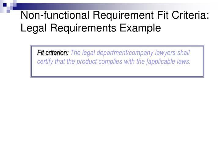 Non-functional Requirement Fit Criteria: Legal Requirements Example