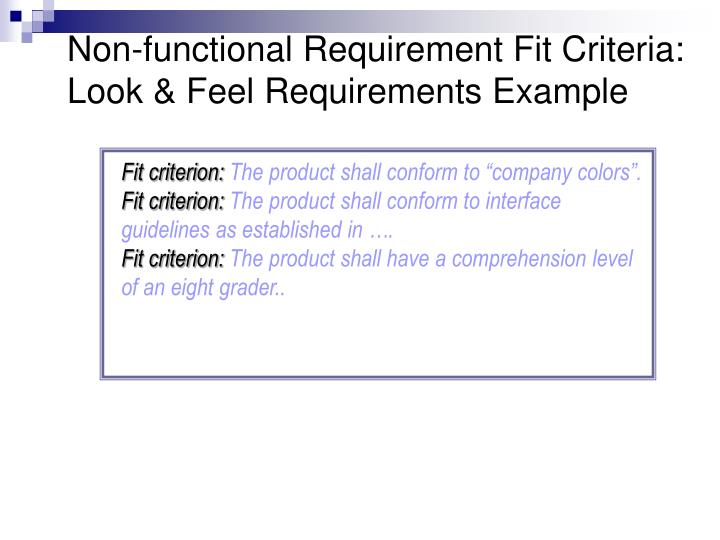 Non-functional Requirement Fit Criteria: Look & Feel Requirements Example