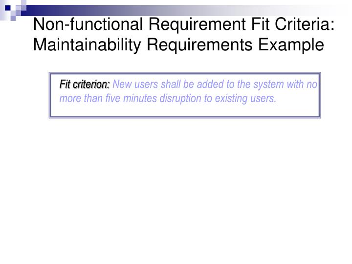 Non-functional Requirement Fit Criteria: Maintainability Requirements Example