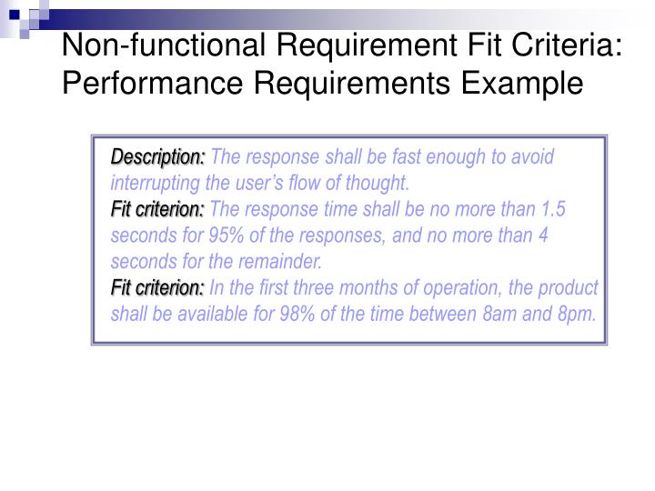 Non-functional Requirement Fit Criteria: Performance Requirements Example