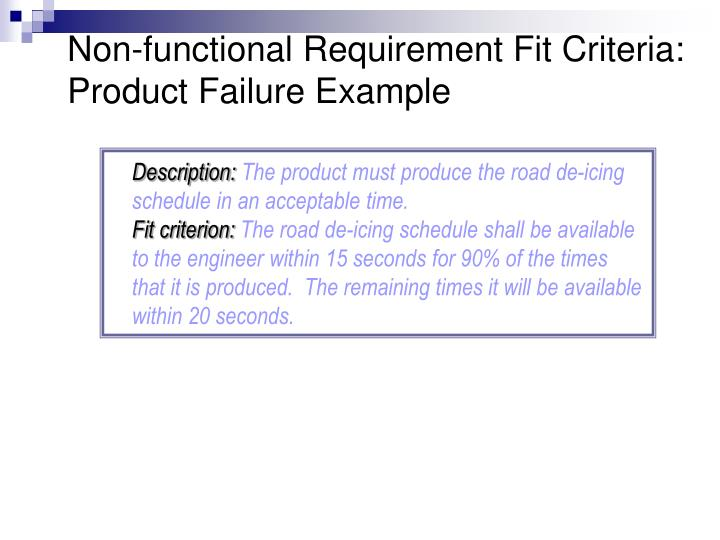 Non-functional Requirement Fit Criteria: Product Failure Example
