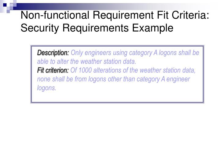 Non-functional Requirement Fit Criteria: Security Requirements Example
