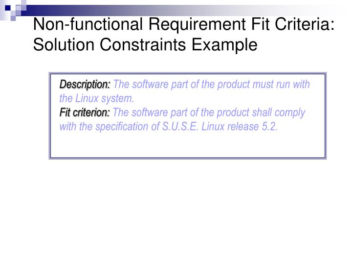 Non-functional Requirement Fit Criteria: Solution Constraints Example