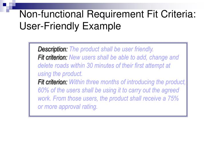 Non-functional Requirement Fit Criteria: User-Friendly Example