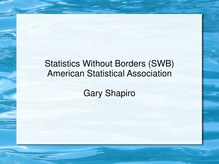 Statistics Without Borders (SWB)