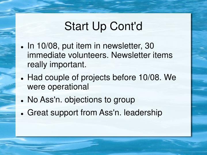 Start Up Cont'd