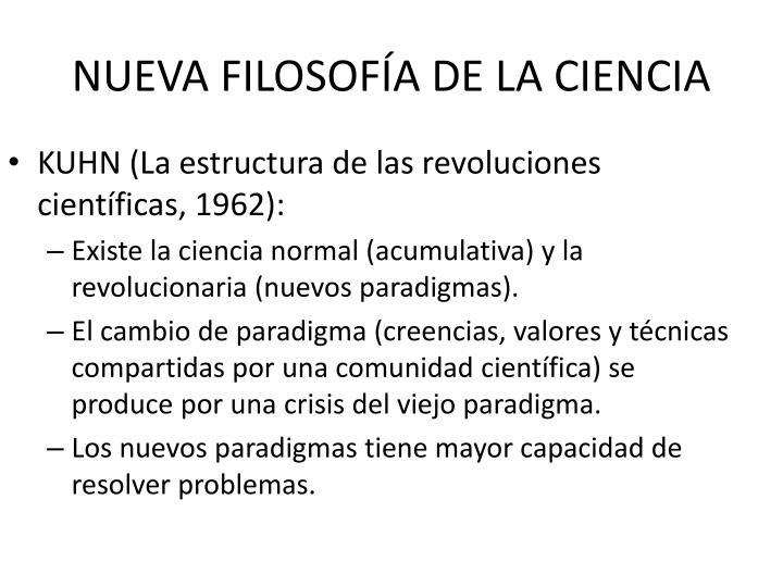 NUEVA FILOSOFÍA DE LA CIENCIA