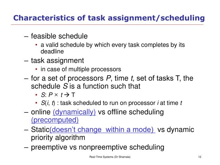 Characteristics of task assignment/scheduling