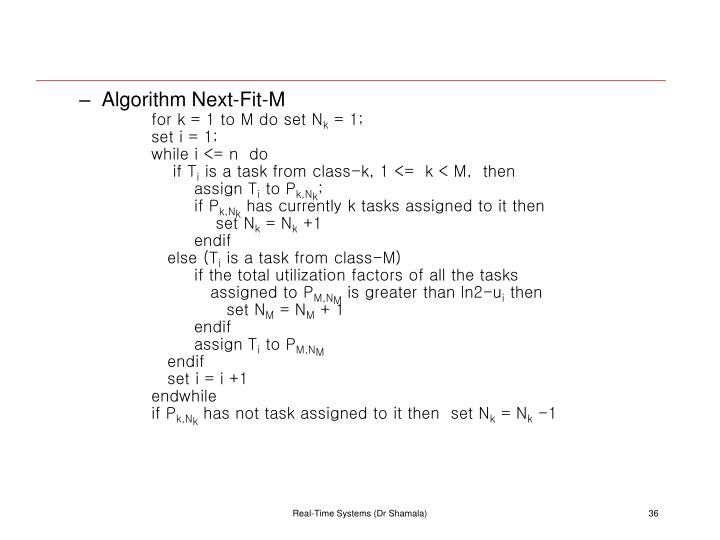 Algorithm Next-Fit-M