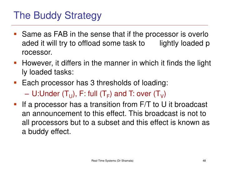 The Buddy Strategy