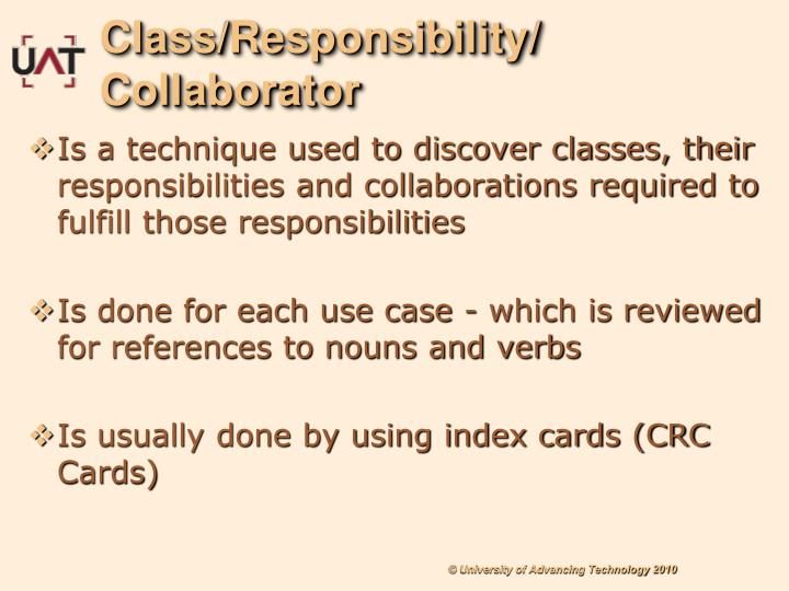 Class/Responsibility/