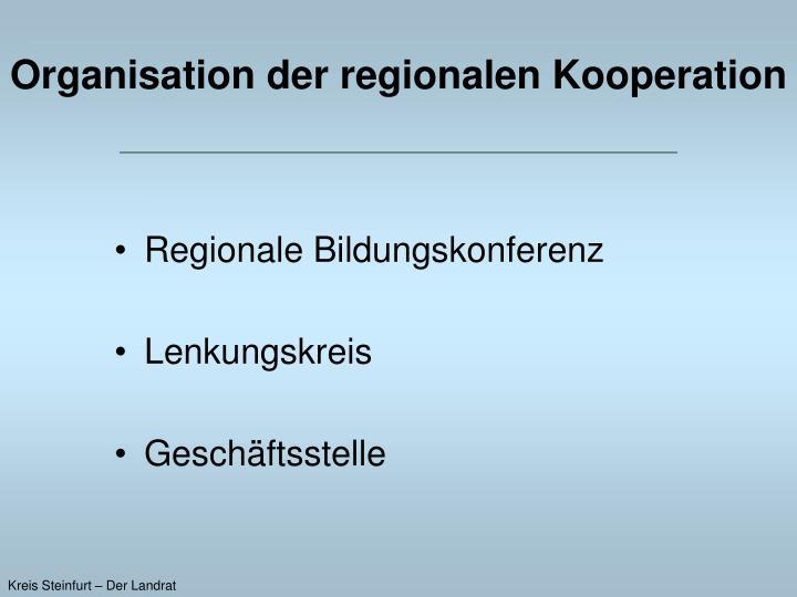 Organisation der regionalen Kooperation