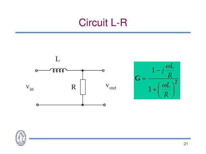 Circuit L-R