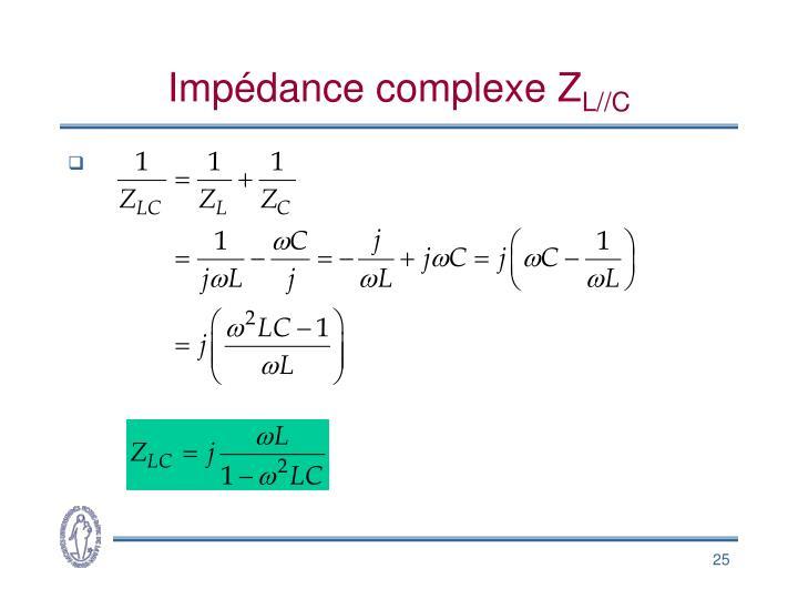 Impédance complexe Z