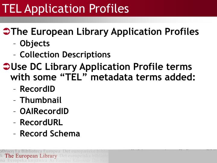 TEL Application Profiles