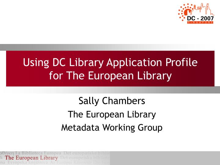 Using dc library application profile for the european library