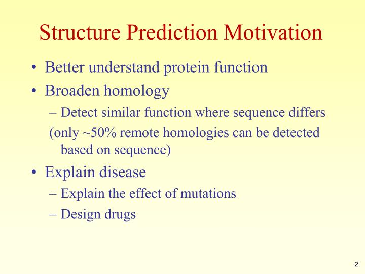 Structure prediction motivation