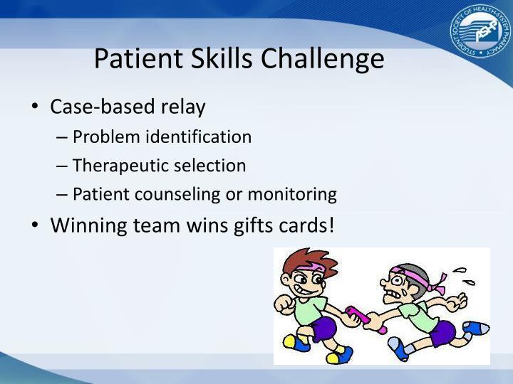 Patient Skills Challenge
