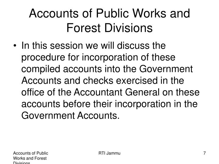 Accounts of Public Works and Forest Divisions