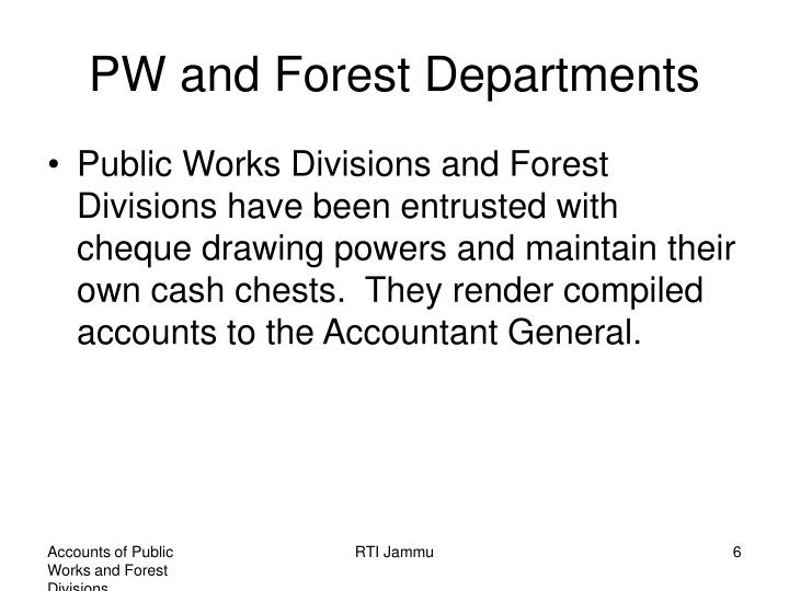 PW and Forest Departments
