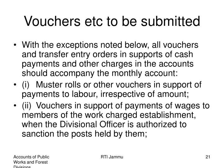 Vouchers etc to be submitted