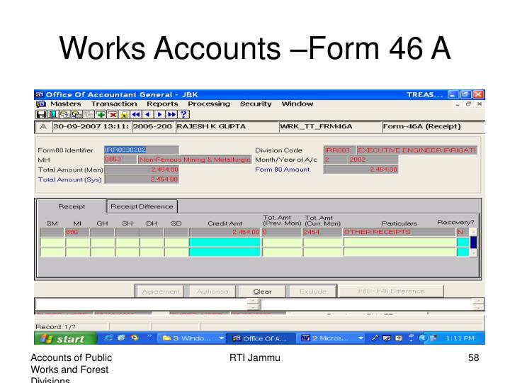 Works Accounts –Form 46 A