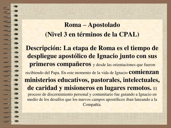 Roma – Apostolado