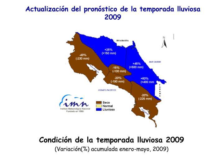 Actualización del pronóstico de la temporada lluviosa 2009