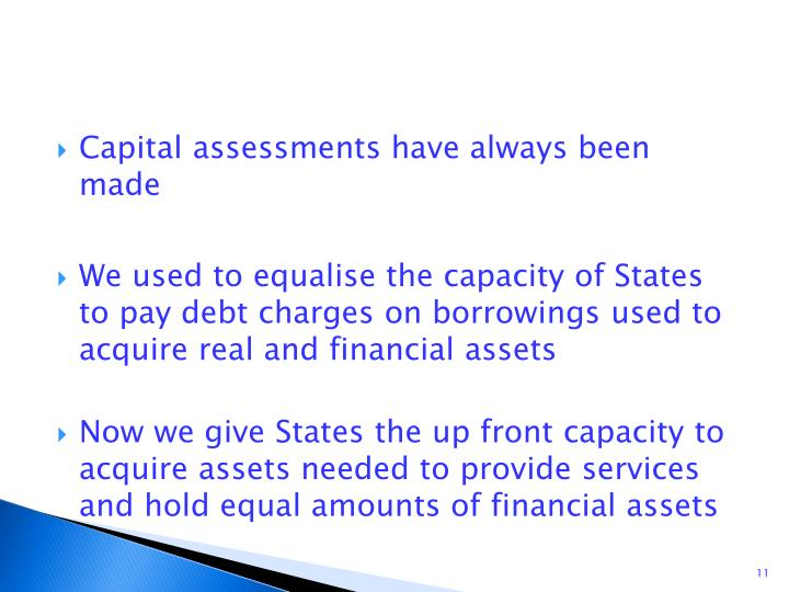 Capital assessments have always been made