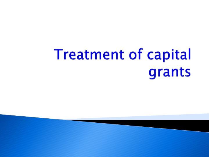 Treatment of capital grants