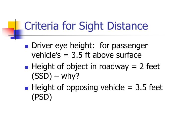 Criteria for Sight Distance
