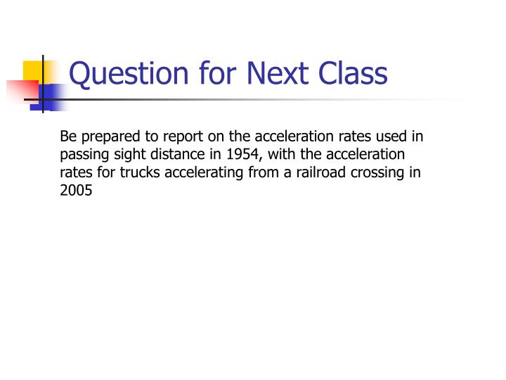 Question for Next Class