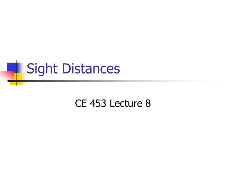 Sight distances