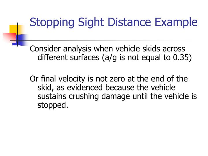 Stopping Sight Distance Example