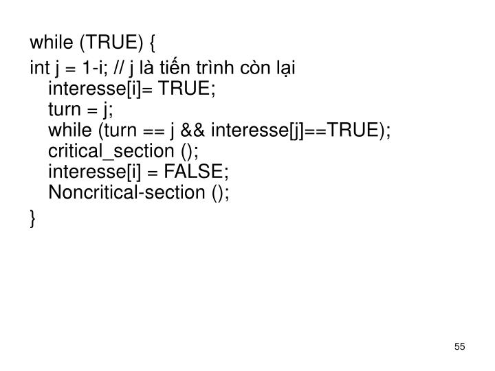while (TRUE) {
