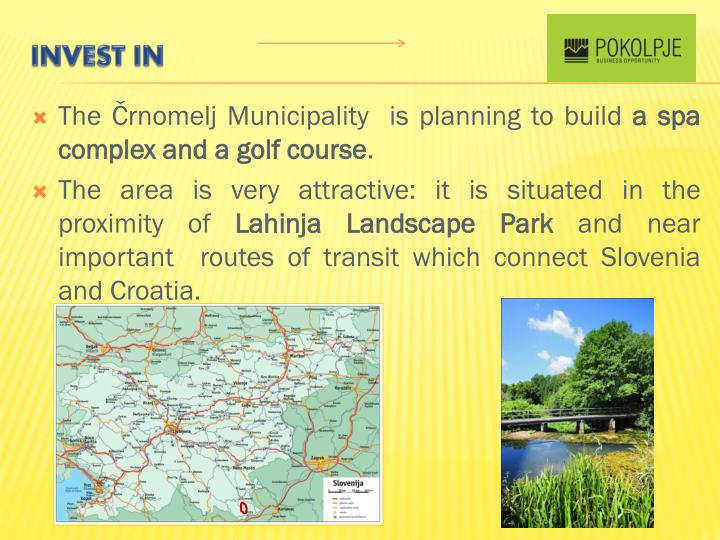The Črnomelj Municipality  is planning to build