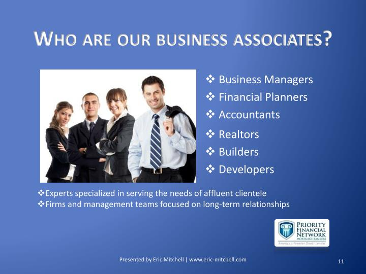 Who are our business associates?