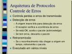 arquitetura de protocolos controle de erros