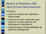 modelo de refer ncia osi open systems interconnection