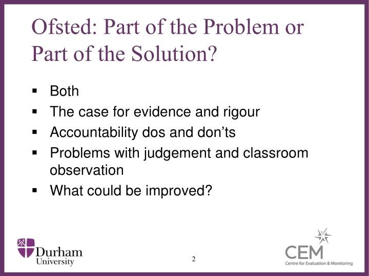 Ofsted part of the problem or part of the solution1