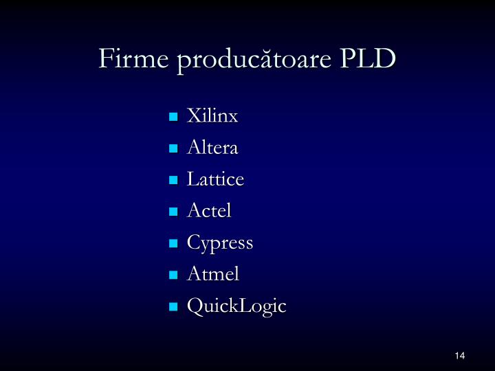 Firme producătoare PLD
